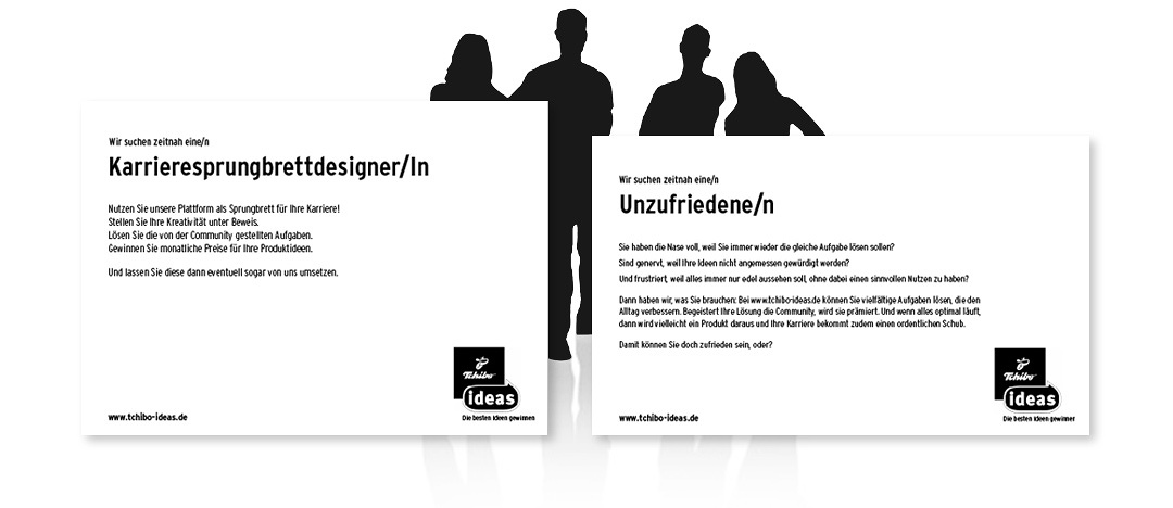 "Creative advertisement, promoting the winning-contest ""Tchibo ideas"" by showing faked job-advertisements"